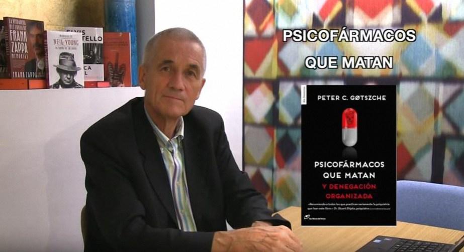 PSICOFÁRMACOS QUE MATAN: ENTREVISTA A P. GOTZSCHE